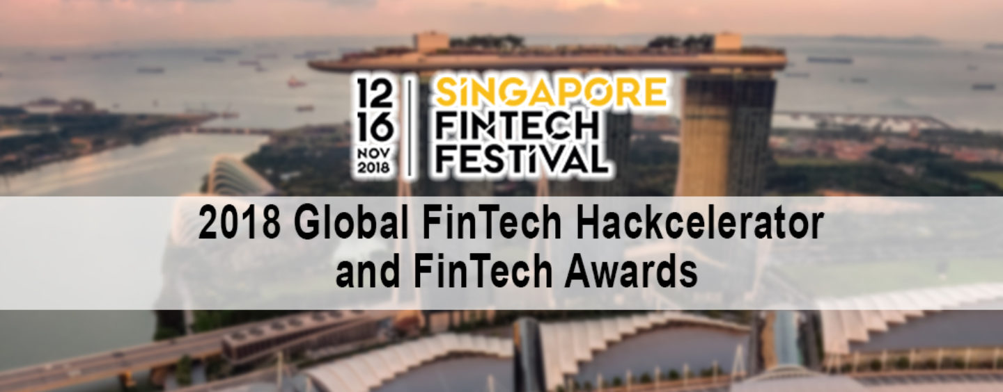60 Innovative Solutions Shortlisted for 2018 Global FinTech Hackcelerator and FinTech Awards