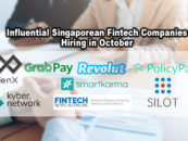 8 Influential Singaporean Fintech Companies Hiring in October