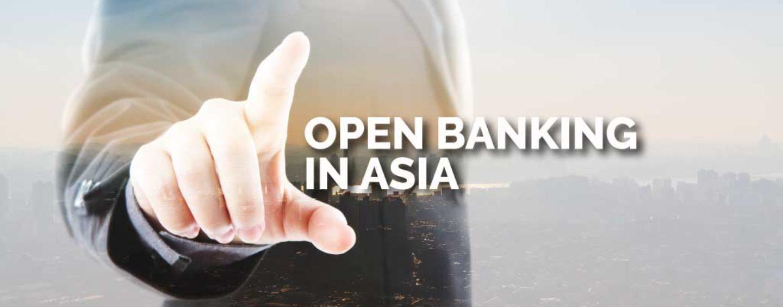 Open Banking In Asia – A Breakdown of Initiatives Across The Region
