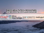 4 Swiss Wealthtech Rockstars That Will Rock Blockchain in Singapore