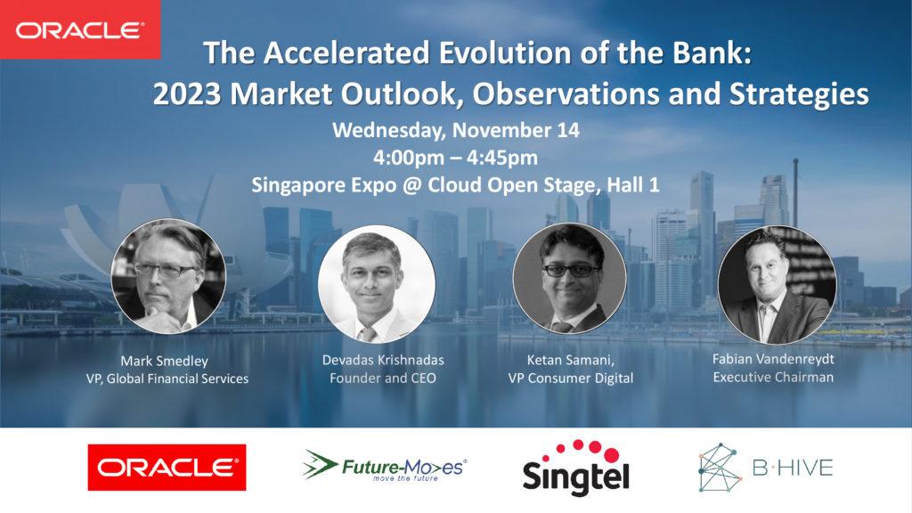Oracle Bank Evolution Singapore Fintech Festival 2018 -SG Fintech Fest 2