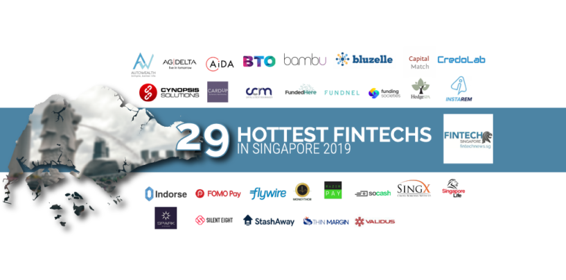Singapore's 29 Hottest Fintech in 2019