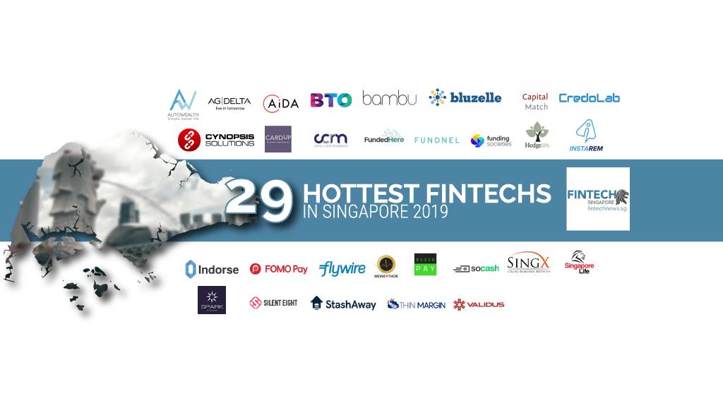 Singapore S 29 Hottest Fintech In 2019 Fintechnewssg