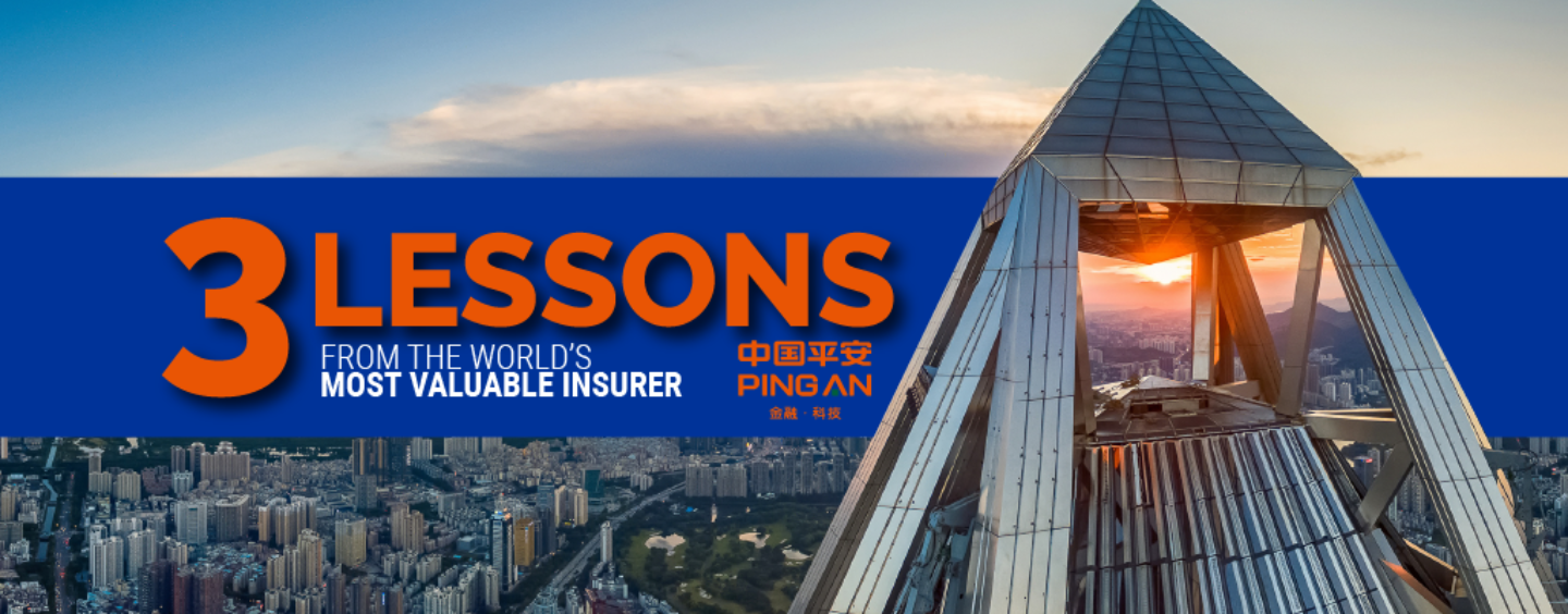 3 Lessons Other Insurers Should Learn from Ping An