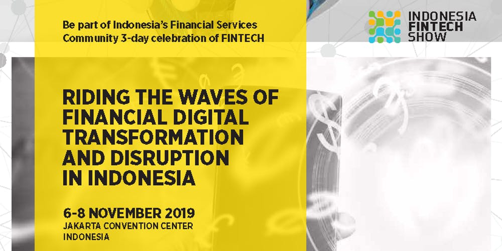 Indonesia Fintech Show Fintech and Blockchain Event Asia Pacific