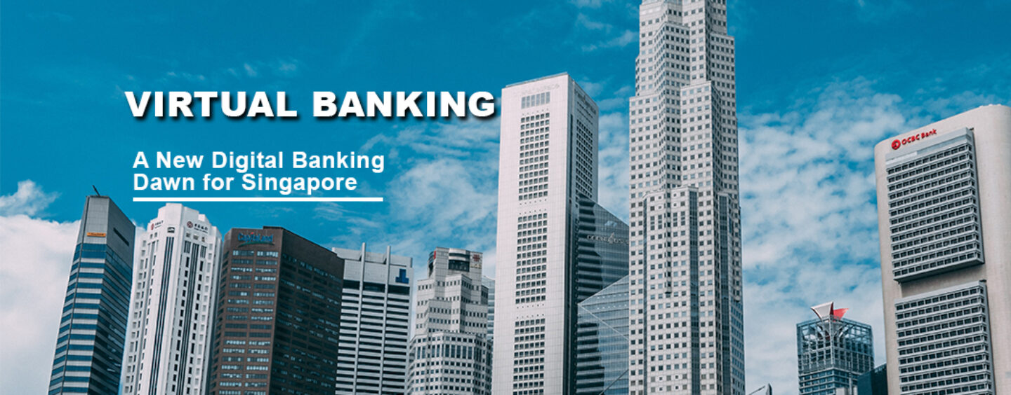 A New Digital Banking Dawn for Singapore