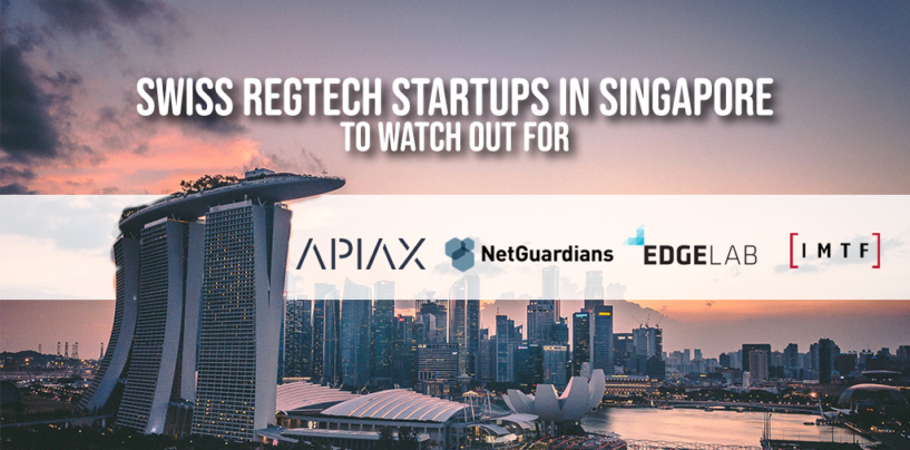 Swiss Regtech Startups in Singapore to Watch