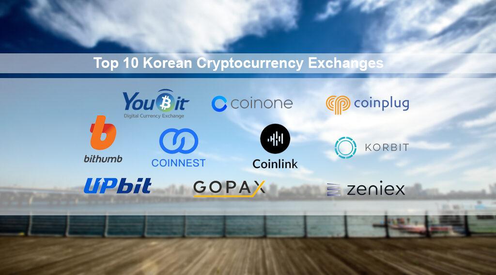 Top 10 Korean Cryptocurrency Exchanges