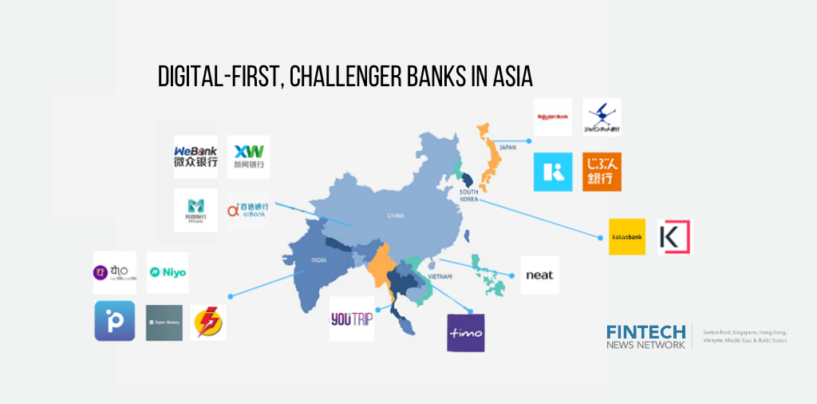 Digital-First, Challenger Banks in Asia
