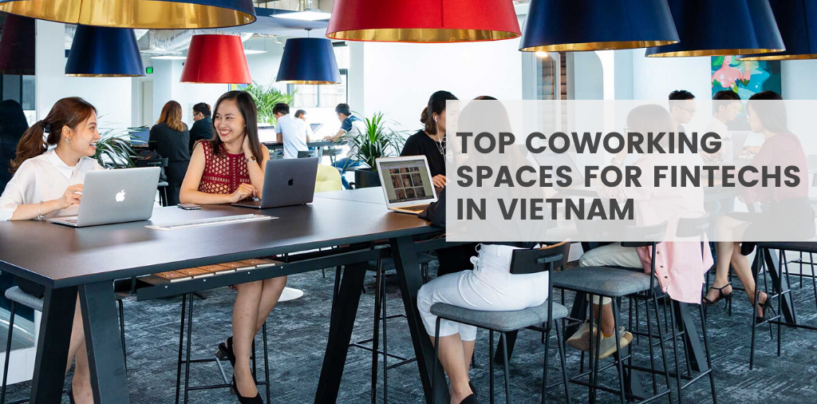 Top 5 Coworking Spaces for Fintechs in Vietnam