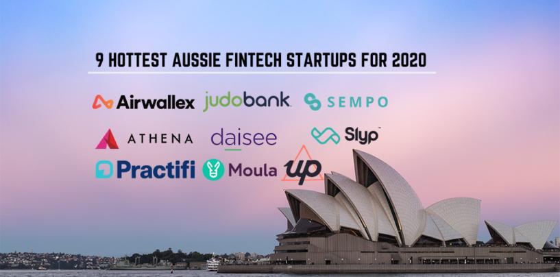 9 Hottest Aussie Fintech Startups for 2020