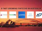 5 Fastest Growing Fintechs in Australia According to IDC