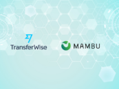 Mambu's Cloud Banking Platform Plugs into TransferWise's API for Cheaper Money Transfer