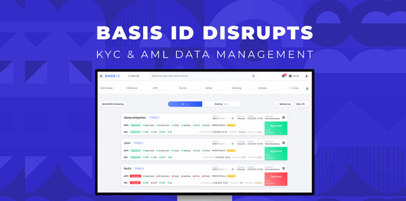 BASIS ID Disrupts the KYC & AML Data Management