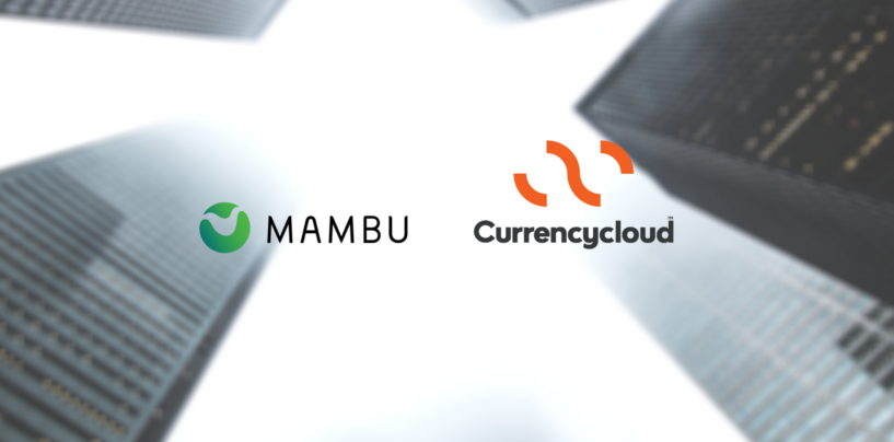 Mambu Integrates with Currencycloud for Cross Border Payments