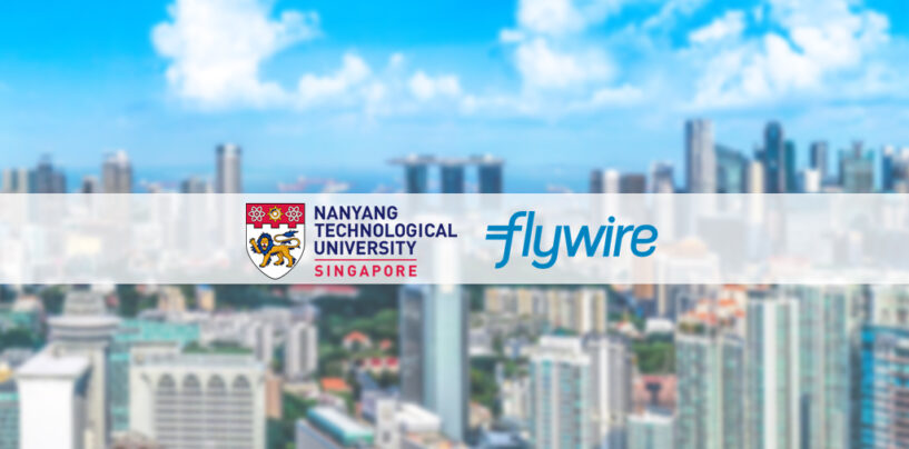 Flywire Develops Digital Payment Platform for NTU Singapore's International Students