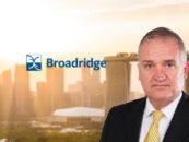 Broadridge Names BNY Mellon's Former Exec as APAC COO