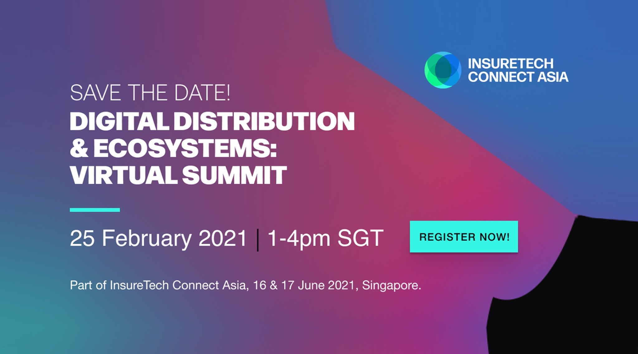 InsureTech Connect Asia Launches Its Digital Distribution & Ecosystems Summit.