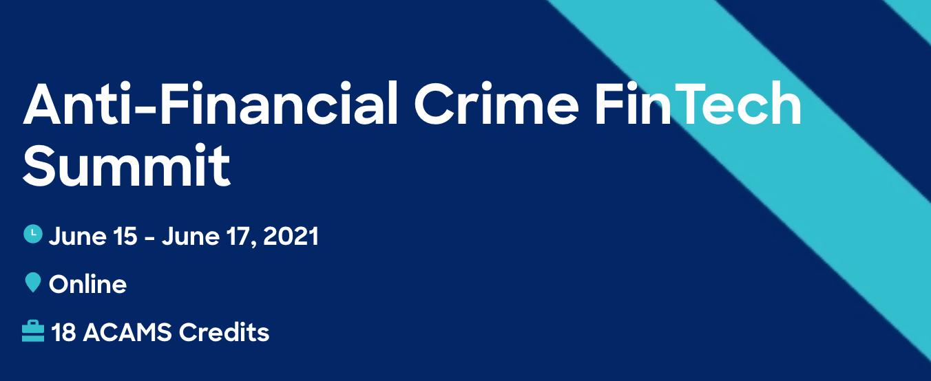 ACAMS Anti-Financial Crime FinTech Summit